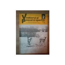 REVISTA ''VANATORUL SI PESCARUL SPORTIV'', NR. 2 FEBRUARIE 1979