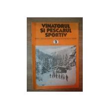 REVISTA ''VANATORUL SI PESCARUL SPORTIV'', NR. 2 FEBRUARIE 1981