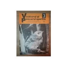 REVISTA ''VANATORUL SI PESCARUL SPORTIV'', NR. 3 MARTIE 1978