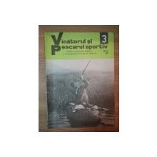 REVISTA ''VANATORUL SI PESCARUL SPORTIV'', NR. 3 MARTIE 1980