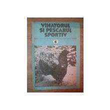 REVISTA ''VANATORUL SI PESCARUL SPORTIV'', NR. 4 APRILIE 1981
