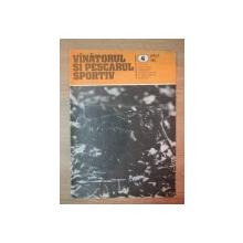 REVISTA ''VANATORUL SI PESCARUL SPORTIV'', NR. 4 APRILIE 1984
