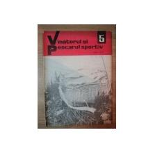 REVISTA ''VANATORUL SI PESCARUL SPORTIV'', NR. 5 MAI 1969
