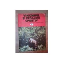 REVISTA ''VANATORUL SI PESCARUL SPORTIV'', NR. 5 MAI 1981