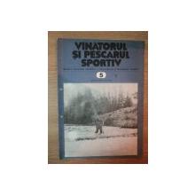 REVISTA ''VANATORUL SI PESCARUL SPORTIV'', NR. 5 MAI 1982