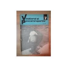 REVISTA ''VANATORUL SI PESCARUL SPORTIV'', NR. 7 IULIE 1969