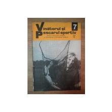REVISTA ''VANATORUL SI PESCARUL SPORTIV'', NR. 7 IULIE 1977