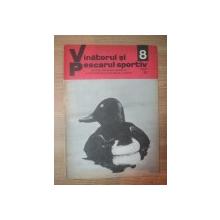 "REVISTA ""VANATORUL SI PESCARUL SPORTIV"" , NR. 8 AUGUST 1976"