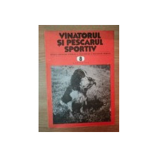 REVISTA ''VANATORUL SI PESCARUL SPORTIV'', NR. 8 AUGUST 1981