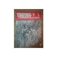 REVISTA ''VANATORUL SI PESCARUL SPORTIV'', NR. 8 AUGUST 1987