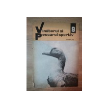 REVISTA ''VANATORUL SI PESCARUL SPORTIV'', NR. 9 SEPTEMBRIE 1968