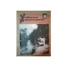 REVISTA ''VANATORUL SI PESCARUL SPORTIV'', NR. 9 SEPTEMBRIE 1972