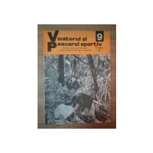 REVISTA ''VANATORUL SI PESCARUL SPORTIV'', NR. 9 SEPTEMBRIE 1977