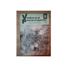 REVISTA ''VANATORUL SI PESCARUL SPORTIV'', NR. 9 SEPTEMBRIE 1979