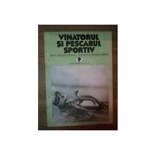 REVISTA ''VANATORUL SI PESCARUL SPORTIV'', NR. 9 SEPTEMBRIE 1981