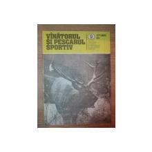 REVISTA ''VANATORUL SI PESCARUL SPORTIV'', NR. 9 SEPTEMBRIE 1984