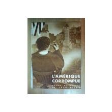 REVISTA WU . L'AMERIQUE CORROMPUE . GRAND REPORTAGE de JACK BILBO , NR. 240 , 1932