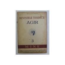 REVISTELE TEHNICE AGIR   - 3 . MINE  , ANUL II , NR. 3 , MAI - IUNIE ,  1948