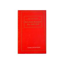 REVOLUTIA ROMANA DIN 1848 - 1849 de DAN BERINDEI, 1997