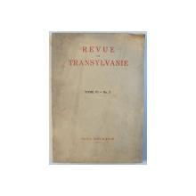 REVUE DE TRANSYLVANIE , TOME VI , No. 2 , AVRIL  - JUNE , 1940