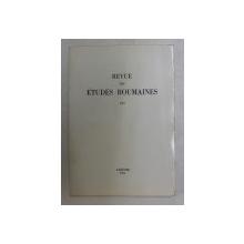 REVUE DES ETUDES ROUMAINS , XVI , 1981
