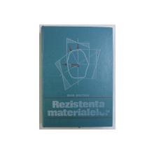 REZISTENTA MATERIALELOR de IOAN DEUTSCH , 1976