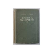 REZISTENTA MATERIALELOR , PENTRU INGINERI CONTRUCTORI , VOLUMUL II de A. A. BELES si R. P. VOINEA , 1958