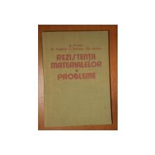 REZISTENTA MATERIALELOR PROBLEME de N.POSEA , AL.ANGHEL , C.MANEA , GH.HOTEA , 1986