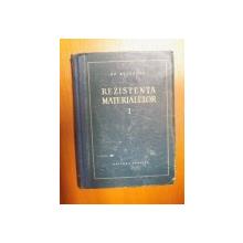 REZISTENTA MATERIALELOR , VOL. I  , ED. a II a de GH. BUZDUGAN , Bucuresti 1958
