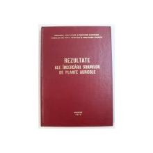 REZULTATE ALE INCERCARII SOIURILOR DE PLANTE AGRICOLE , 1977