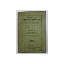 REZUMATUL CURSULUI DE TOPOGRAFIE - CITIREA HARTILOR SI TOPOGRAFIA REGULATA de GENERALUL ALEXIU A. , 1919