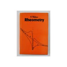 RHEOMETRY by K. WALTERS , 1975