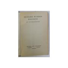 RICHARD BURDON HALDANE , AN AUTOBIOGRAPHY , 1929