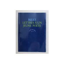 RILKE - LETTRES A UN JEUNE POETE , 1999