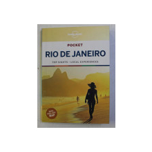 RIO DE JANEIRO , LONELY PLANET POCKET , TOP SIGHTS , LOCAL EXPERIENCES , 2019