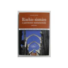 RISCHIO SISMICO E PATRIMONIO MONUMENTALE di LEONARDO SANTORO , 2007, CONTINE CD *