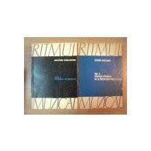 RITMUL MUZICAL VOL I (TEORIA RITMULUI) , II (EVOLUTIA RITMULUI DE LA INCEPUTURI PANA LA BACH) de VICTOR GIULEANU , 1969
