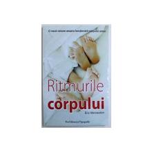 RITMURILE CORPULUI -  INITIERE IN CRONOBIOLOGIE  - O NOUA VIZIUNE ASUPRA FUNCTIILOR CORPULUI UMAN   de ERIC MARSAUDON , 2007 , PREZINTA HALOURI DE APA