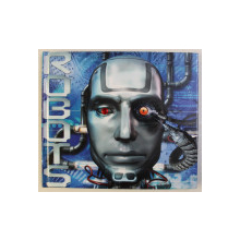 ROBOTS , illustrations by FRANK PICINI , by CLIVE GIFFORD , 2008