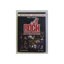 ROCK INTERVIURI de RADU LUPASCU, 2012
