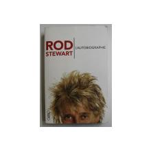 ROD STEWART - L 'AUTOBIOGRAPHIE , 2012