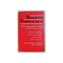 ROGET ' S THESAURUS - FIND THE RIGHT WORD FOR EVERY NEED , 1990
