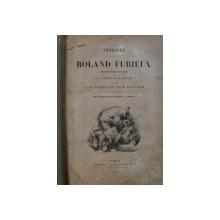 ROLAND FURIEUX par ARIOSTE , illustrations par TONY JOHANNOT ...C . NANTEUIL , 1864