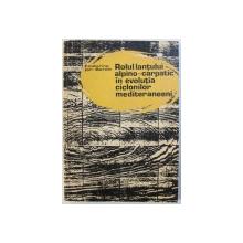 ROLUL LANTULUI ALPINO-CARPATIC IN EVOLUTIA CICLONILOR MEDITERANEENI de ECATERINA ION-BORDEI , 1983