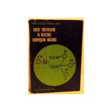 ROLUL SOLVENTILOR IN REACTIILE COMPUSILOR ORGANICI , 1976