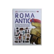 ROMA ANTICA  - COLECTIA ENCICLOPEDII VIZUALE , text de SIMON JAMES , 2016