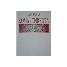 ROMA-THREICIA-DAN BOTTA