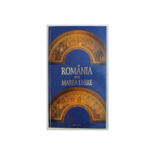 ROMANIA 1918 , MAREA UNIRE  de IONEL - NICU DRAGOS ...MARIN OPREA , 1998