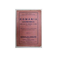 ROMANIA ECONOMICA PENTRU CLASA VIII -A  SUPERIOARA DE COMERT BAIETI SI FETE de VIRGIL HILT , 1939 , EDITIA I *