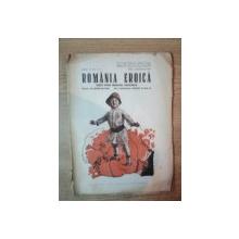 ROMANIA EROICA, ANUL V, NR. 1-4, MAI-AUGUST 1941